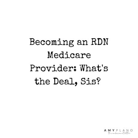 RDN Medicare Provider
