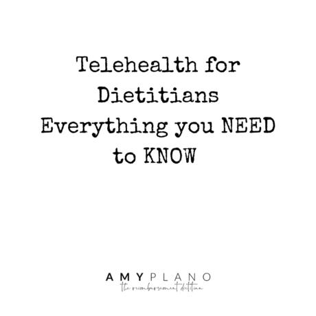 Telehealth for Dietitians