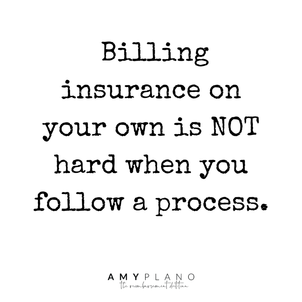 Billing insurance on your own is not hard when you follow a process.