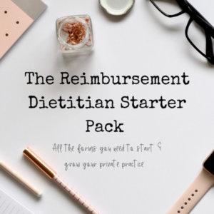 The Reimbursement Dietitian Starter Pack